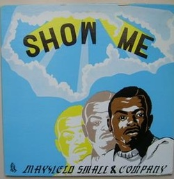 Mayfield Small & Company - Show Me - Complete LP