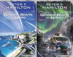 (chronique de Anne-Laure) Embarquement pour la grande route du nord de Peter F. Hamilton