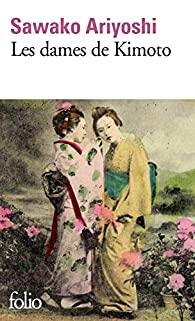 Roman - Les dames de Kimoto