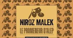 Le promeneur d'Alep  Niroz Malek