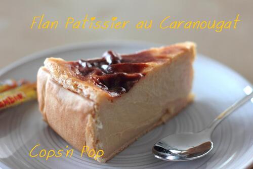 Flan pâtissier au Caranougats