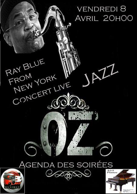 8 Avril à l'OZ Club : RAY BLUE ! lui-même (4 avril 2011)