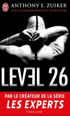 """Level 26 tome 1"" de Anthony E.Zuiker"