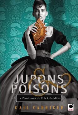 Couverture de Le Pensionnat de Mlle Géraldine, Tome 3 : Jupons et Poisons