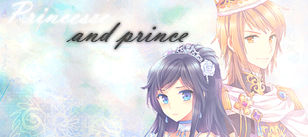 Princesse and prince