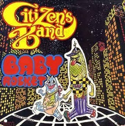 Citizen's Band - Baby Rocket