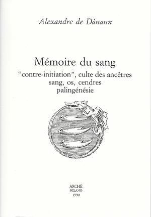 """➤ Extrait de """"Mémoire de sang"""" - Contre-Initiation et privilèges de certains lignages"""