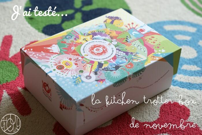 J'ai testé - La Kitchen Trotter Box de novembre