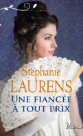 Chronique Une fiancée à tout prix de Stéphanie Laurens