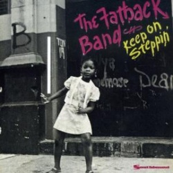 The Fatback Band - Keep On Steppin' - Complete LP