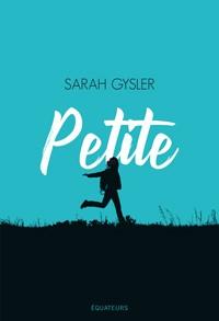 Petite  -  Sarah Gysler