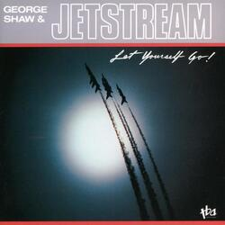 George Shaw & Jetstream - Let Yourself Go - Complete LP