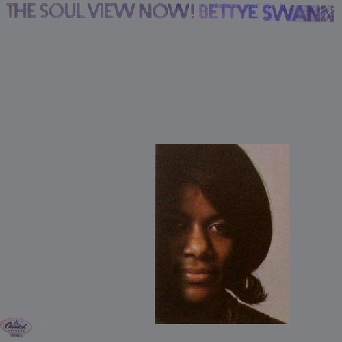 "Bettye Swann : Album "" The Soul View Now ! "" Capitol Records ST 190 [ US ] 1969"