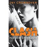 Chronique Clash tome 3 : Passion dévorante de Jay Crownover