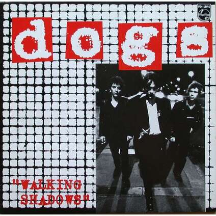 Ze frenche ouike - Jour 3 - Les Dogs - Walking Shadows (1980)