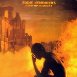 Eddie Kendricks - Goin' Up In Smoke - Complete LP