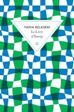 Le livre d'Amray, Yahia BELASKRI