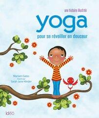 Yoga pour se réveiller en douceur de