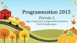 Programmations : Périodes 2