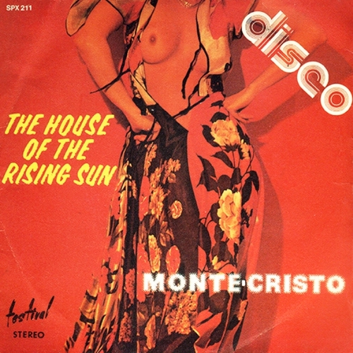 Monte Cristo - The House Of The Rising Sun