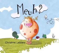 Meuh ! Christine Leblanc