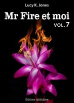 """Mr Fire et moi"" Vol.7, 8 & 9 de Lucy K. Jones"