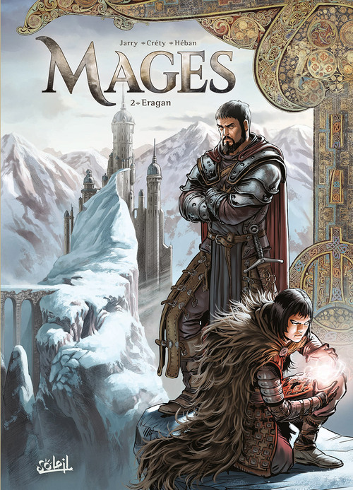 Mages - Tome 02 Eragan - Jarry & Créty & Héban
