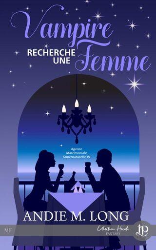 Agence Matrimoniale Supernaturelle, série (Andie M. Long)