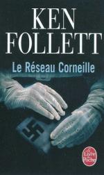 Le Réseau Corneille, Ken FOLLETT