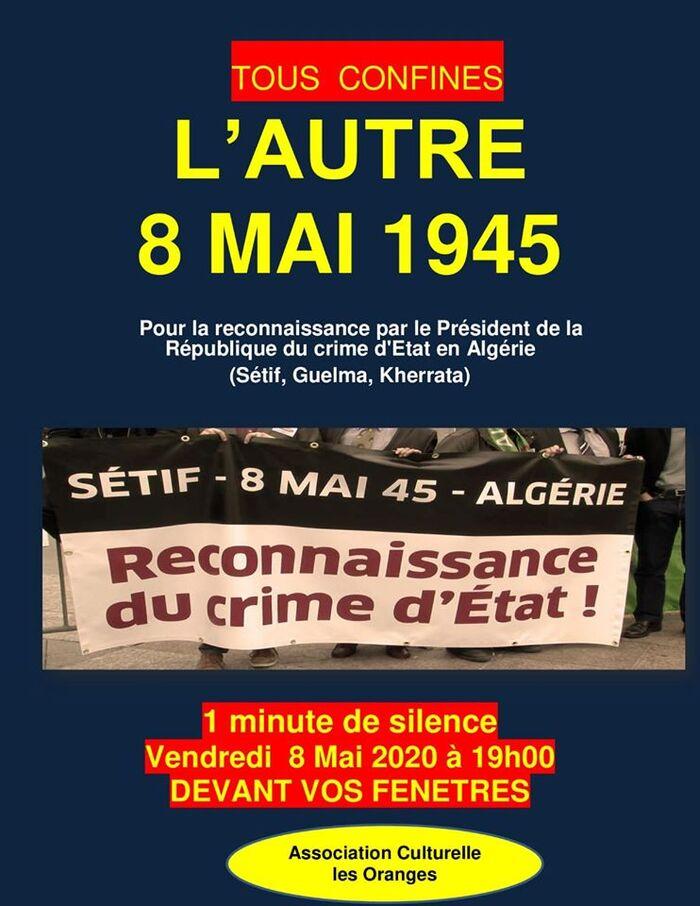 Le 8 mai 1945 est une date clé pour l'histoire de France. Chaque année, on célèbre la victoire sur l'Allemagne nazie. En Algérie, ce jour de gloire est un jour de deuil
