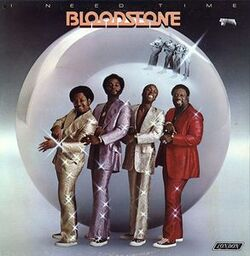Bloodstone - I Need Time - Complete LP