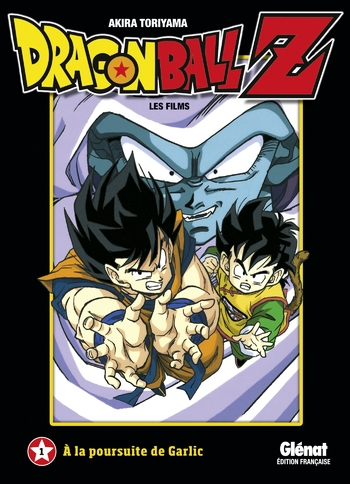 Dragon Ball Z - Film 01 A la poursuite de Garlic - Akira Toriyama
