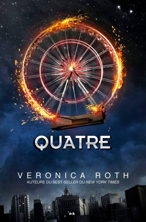 """La couverture française de """"QUATRE"""" de Véronica ROTH a été dévoillée"""