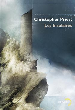 Les Insulaires de Christopher Priest