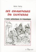 les chauffeurs du Santerre