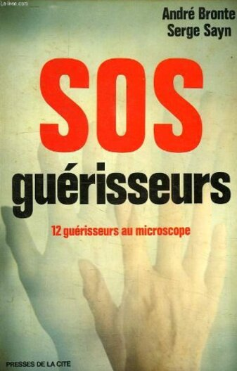 André Bronté, Serge Saÿn - S.O.S. guérisseurs (1976)