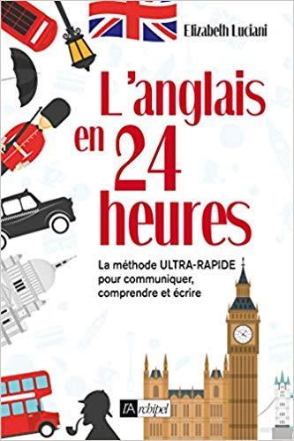 L'anglais en 24 heures - Elizabeth Luciani