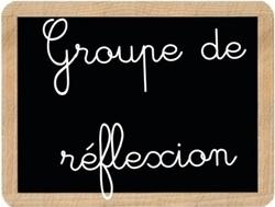 Groupe de réflexion n°1 2016/2017