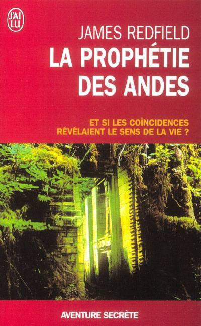 LES 9 RÉVÉLATIONS DE LA PROPHÉTIE DES ANDES.