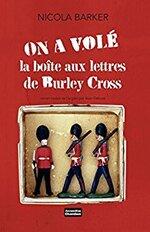 On a volé la boite aux lettres de Burley Cross, Nicola BARKER