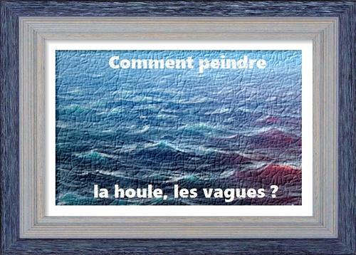 Dessin et peinture - vidéo 2651 : Comment peindre le mouvement de la houle et des vagues à la surface de l'eau de mer ? - huile ou acrylique.