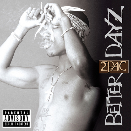2Pac - Better Dayz [Disc 2] [2002]