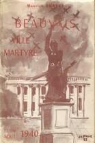 Beauvais ville martyre