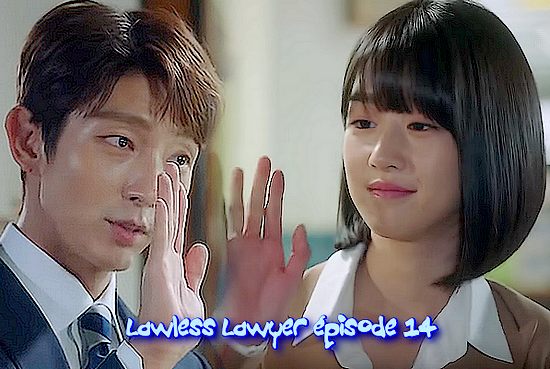 Lawless Lawyer E14 vostfr