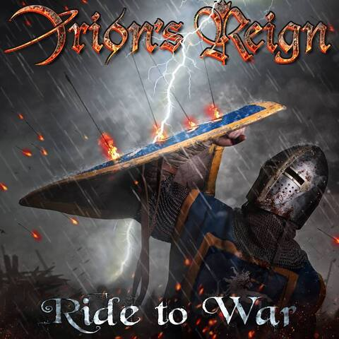 """ORION'S REIGN - """"Ride To War"""" (Lyric video)"""