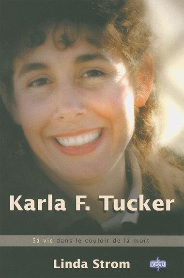 Karla Faye Tucker dans le couloir de la mort