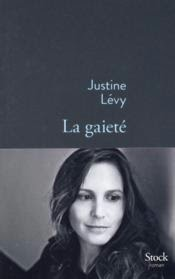 http://leeloo-lectures.blogspot.fr/2015/02/justine-levy-la-gaiete.html