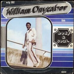 William Onyeabor - Body And Soul - Complete EP