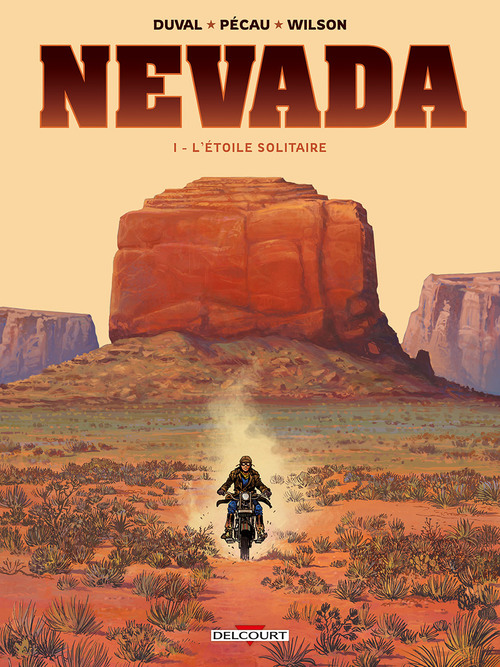 Nevada - Tome 01 L'étoile solitaire - Duval & Pécau & Wilson