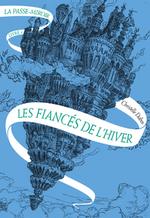 La Passe-Miroir - Christelle Dabos -